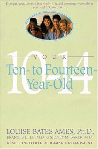 Your Ten- to Fourteen-Year-Old by Louise Bates Ames http://www.amazon.com/dp/0440506786/ref=cm_sw_r_pi_dp_KAHcvb0Q6NXA1