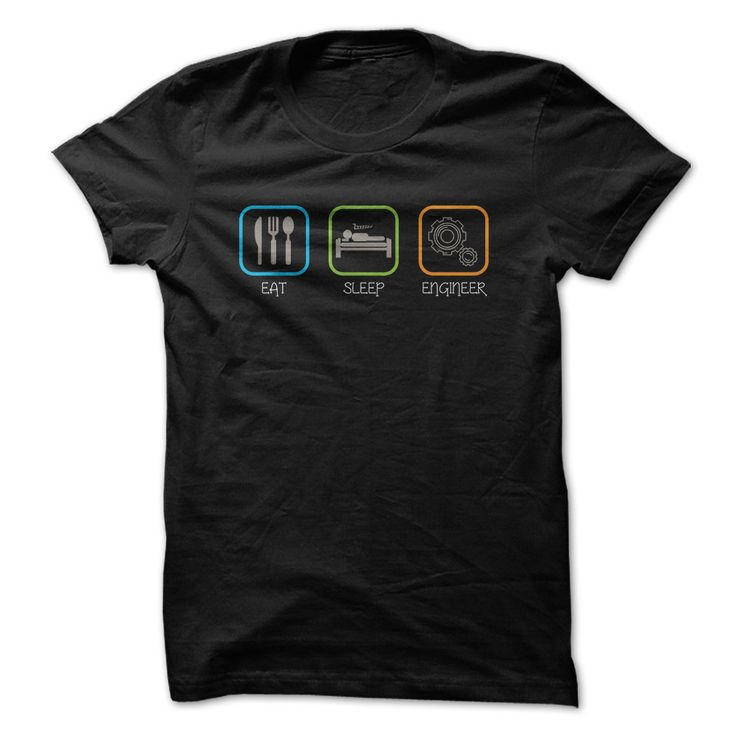 Eat Sleep Engineer. Clever, Funny Nerdy, Geeky Quotes, Sayings, T-Shirts, Hoodies, Tees, Clothing, Gifts.