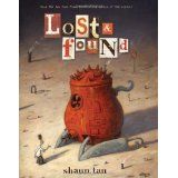 Lost and Found: Three by Shaun Tan (Lost and Found Omnibus) (Hardcover)By Shaun Tan