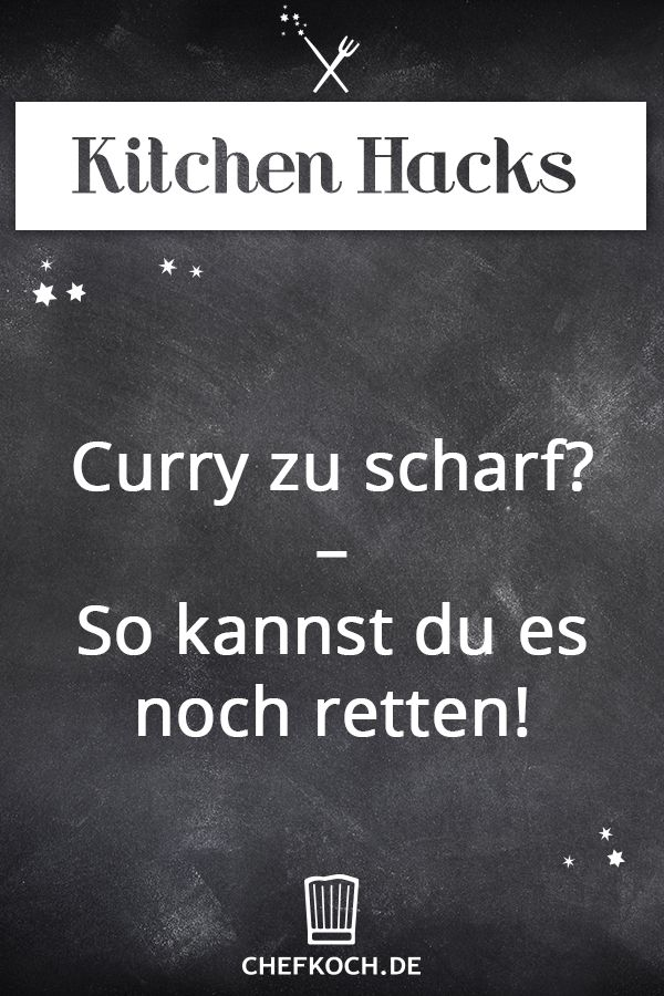 Kitchen Hack: Curry zu scharf? - So kannst du es noch retten!