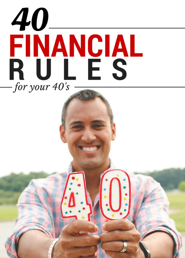 40 Financial Rules For 40 Year-Olds