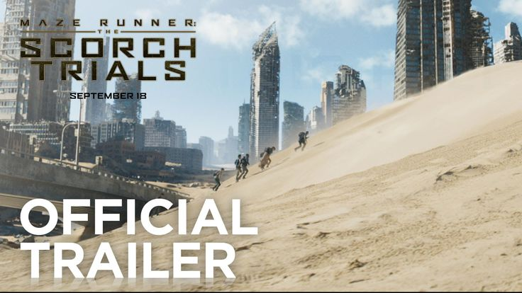 Maze Runner: The #ScorchTrials starring Dylan O'Brien | Official Trailer | In theaters September 18, 2015