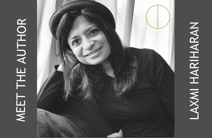 Delve into Dystopia: Meet the Author - Laxmi Hariharan interview. #giveaway