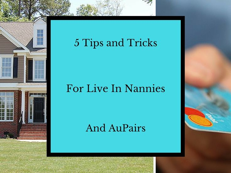 A must read for any Live In Nanny and AuPair! www.thefunnynanny.com