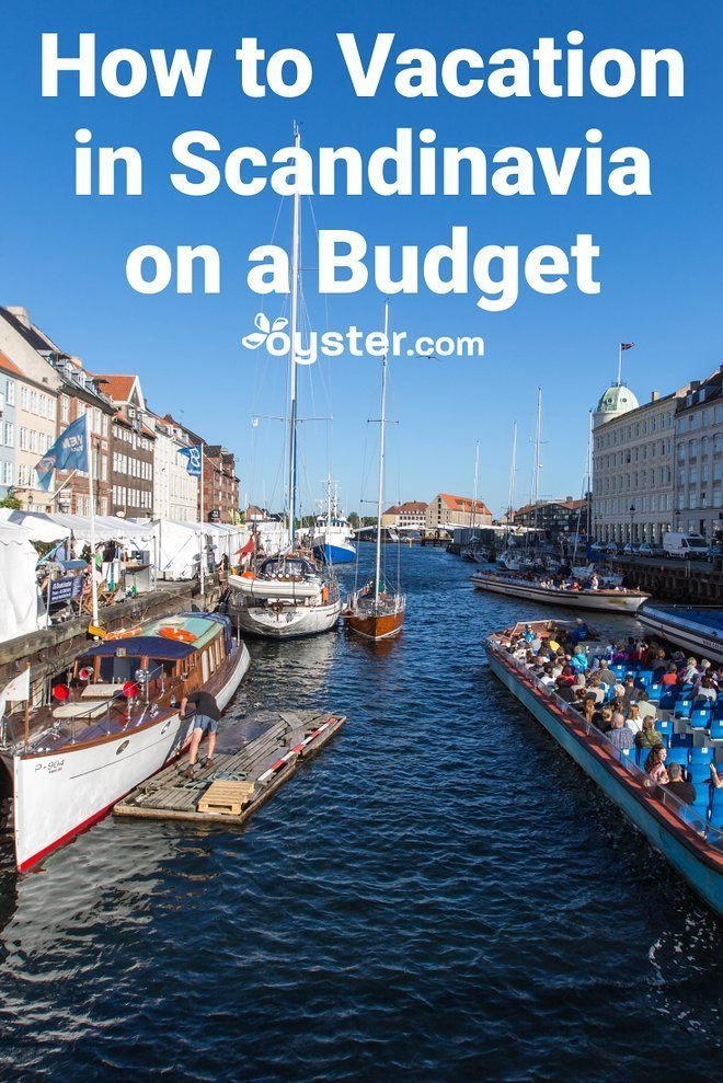 How To Vacation In Scandinavia On A Budget Scandinavia Scandinavia Travel Sweden Travel