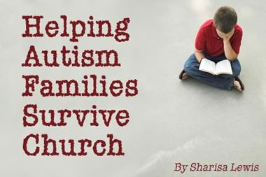 Meridian - Helping Autism Families Survive Church - Meridian Magazine - LDS, Mormon and Latter-day Saint News and Views