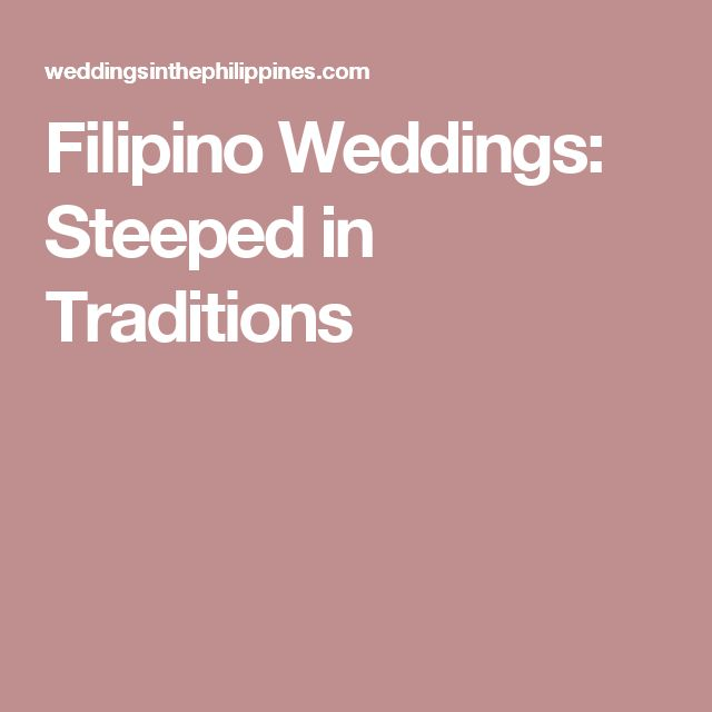Filipino Weddings Steeped In Traditions