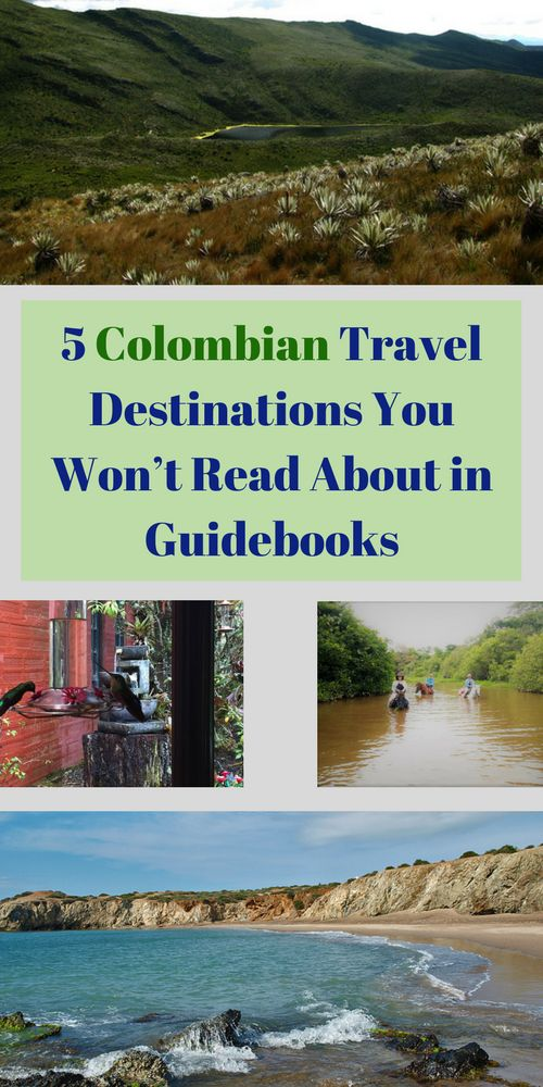 Visit these destinations in Colombia before everyone finds out about them!