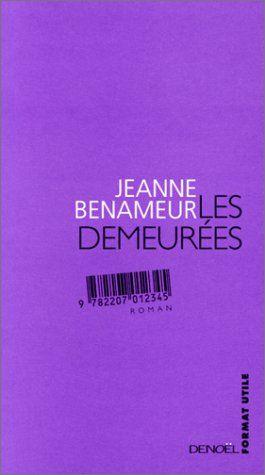 Les demeurées - Jeanne Benameur - https://koha.ic2a.net/cgi-bin/koha/opac-detail.pl?biblionumber=42895
