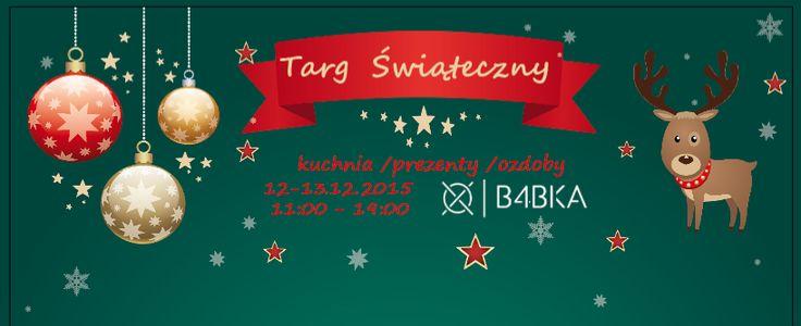 12 i 13 grudnia - BABKA do wynajęcia -Targ Świąteczny!!! Przez dwa dni w jednym miejscu znajdziecie wszystko co idealnie nadaje się na oryginalny prezent pod choinkę!