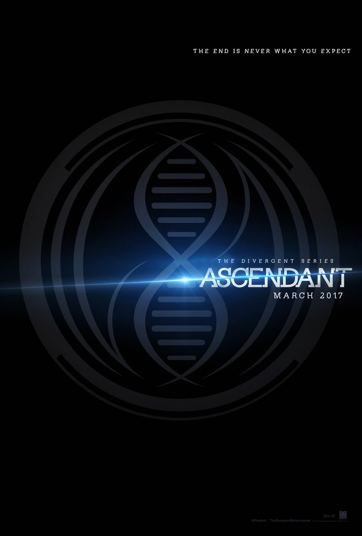 The end is never what you expect. The Divergent Series: #Ascendant – Coming to theaters March 24, 2017.