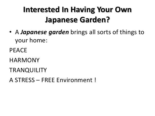 http://www.slideshare.net/Japzen/interested-in-having-your-own-japanese-garden