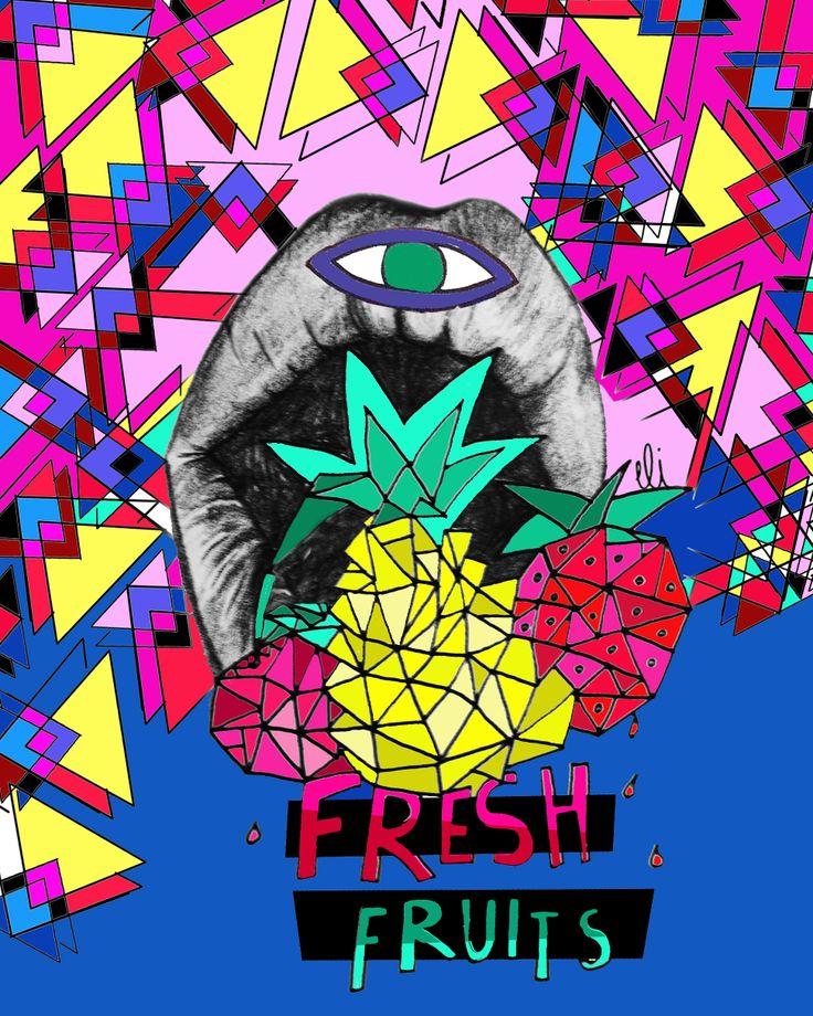 FRESH FRUIT // ELI GRITA