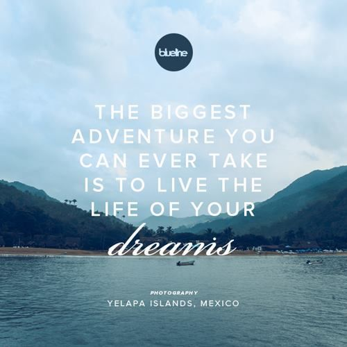 Quotes On Adventure: The Biggest Adventure You Can Ever Take Is To Live The
