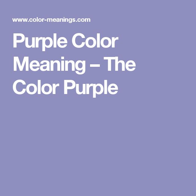 Meaning Of Colors purple color meaning – the color purple | meaning of colors