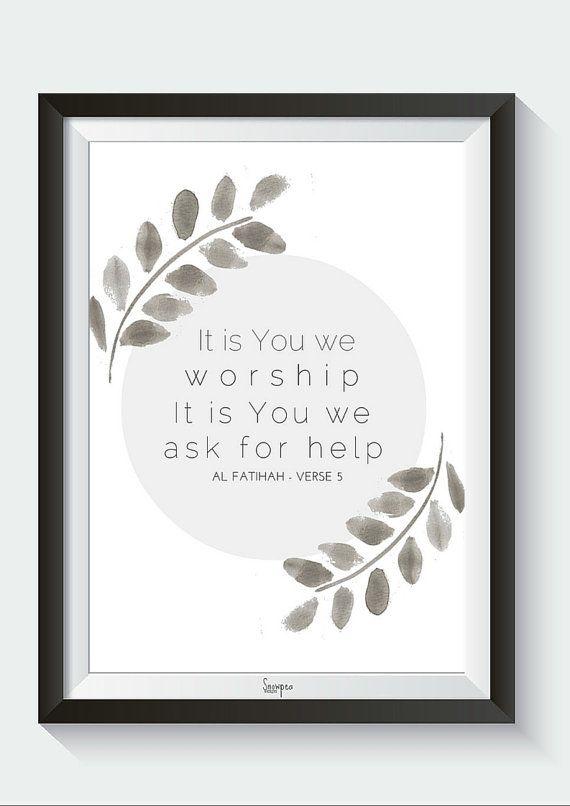 It is You we worship  Al Fatihah Series  Digital by SnowpeaDesign