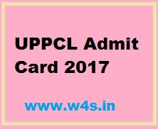 UPPCL Admit Card 2017 Steno, Office Assistant TG 2 Call Letter / Hall Ticket / Admit Card for UPPCL through the official web portal at- uppcl.org