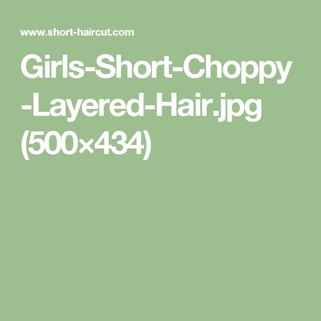 Girls-Short-Choppy-Layered-Hair.jpg (500×434)