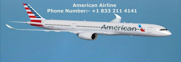 Call Direct American Airline Reservation phone number +1 (833) 211 4141 For flight ticket