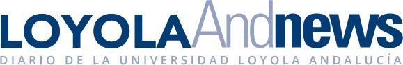 Plataforma Digital de Noticias de la Universidad Loyola Andalucía – Loyola And News