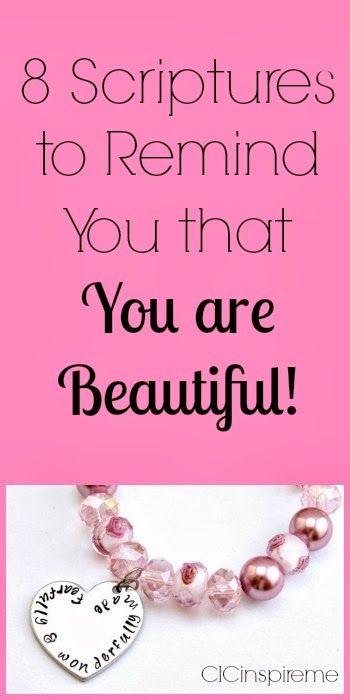 8 #Scriptures To Remind You that You are Beautiful!