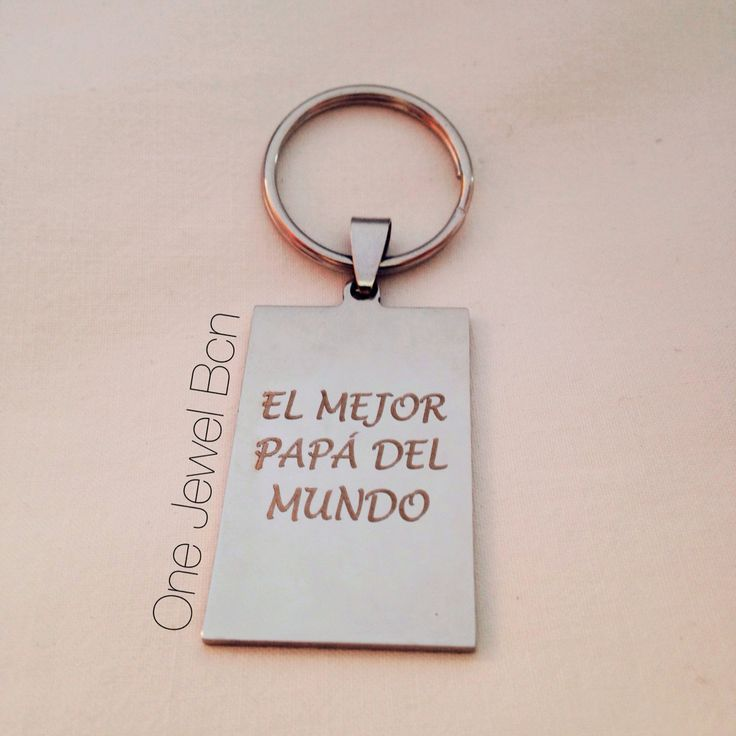 Keyring DAD of steinless steel with the engrave personalized