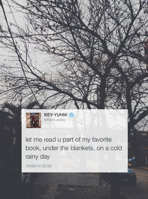 { let me read you part of my favorite book, under the blankets, on a cold rainy day- Kian Lawley }