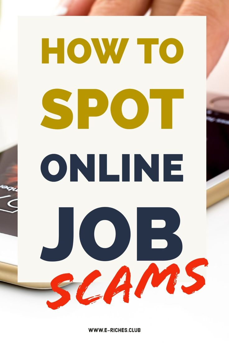 Protect yourself from scammers online and find out how to spot online job scams. #erichesclub #howto #blogpost #jobscams