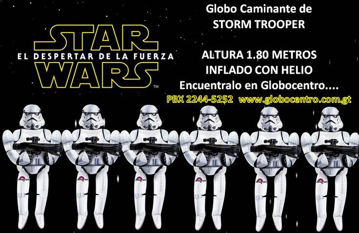 A un dia de su gran #Estreno en #Guatemala!! #Te ofrecemos #Globo #Caminante de la #Guerra de las #Galaxias!!