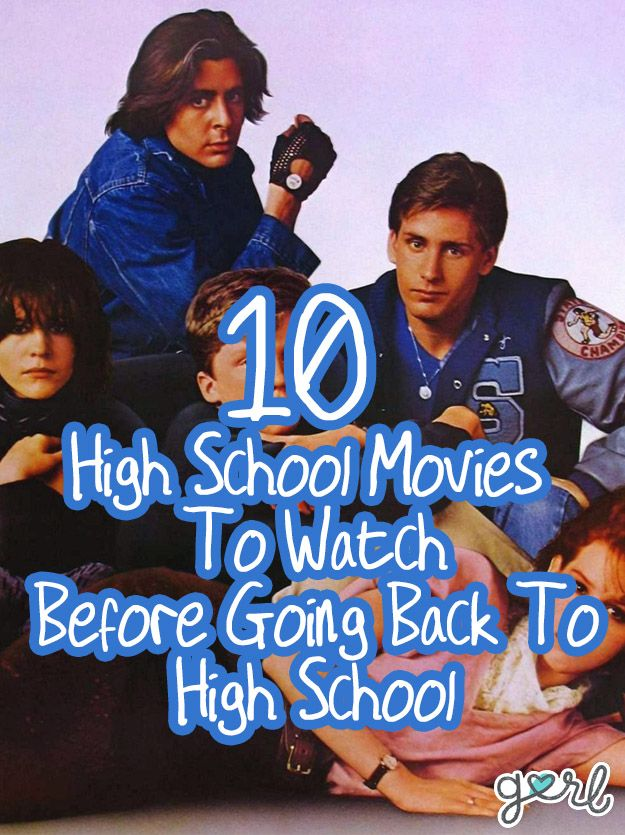 10 High School Movies To Watch Before Going Back To High School