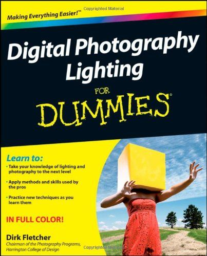 Digital Photography Lighting For Dummies (For Dummies (Lifestyles Paperback))