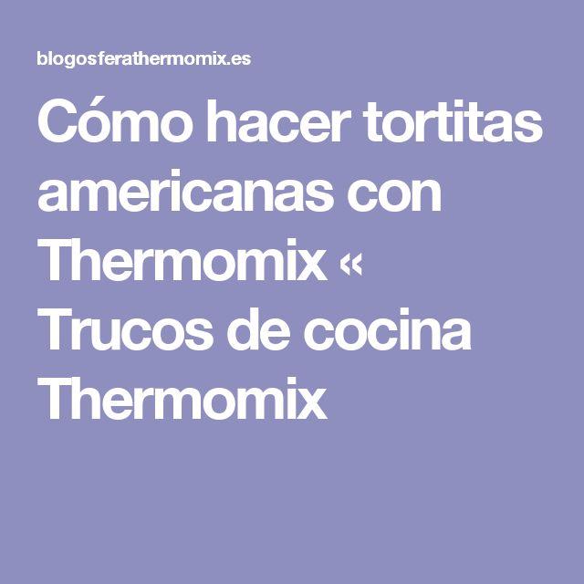 Cómo hacer tortitas americanas con Thermomix « Trucos de cocina Thermomix