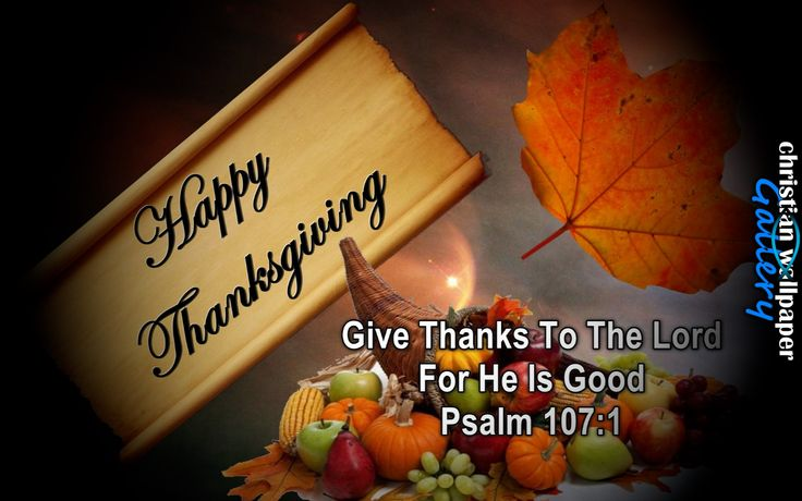 Thanksgiving Psalm 107 Verse 1