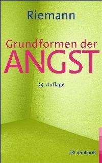 BESTELLT - Riemann, Fritz: Grundformen der Angst