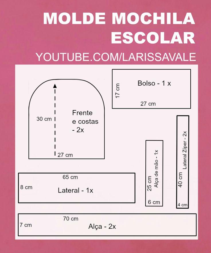 DIY Molde Mochila Escolar - Larissa Vale  DIY Backpack https://youtu.be/6L0LmMLDCik