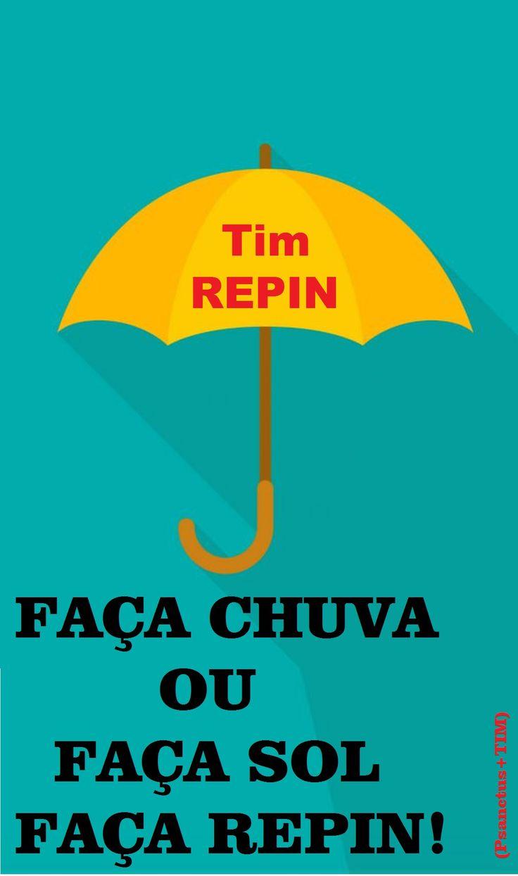 Faça REPIN- Seja TIM
