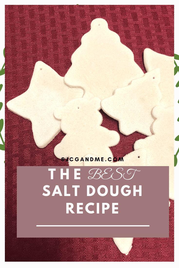 The BEST Salt Dough Recipe – SJ, CG, and Me
