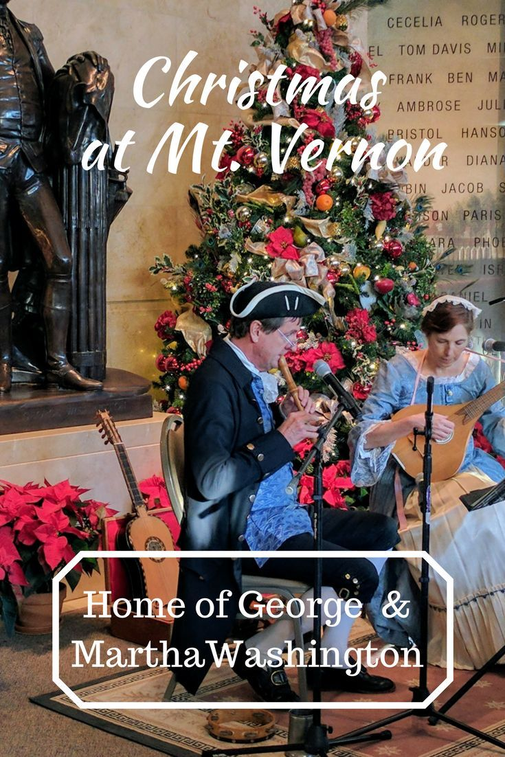 Christmas is a wonderful time to visit Mt. Vernon just outside of Washington, DC.