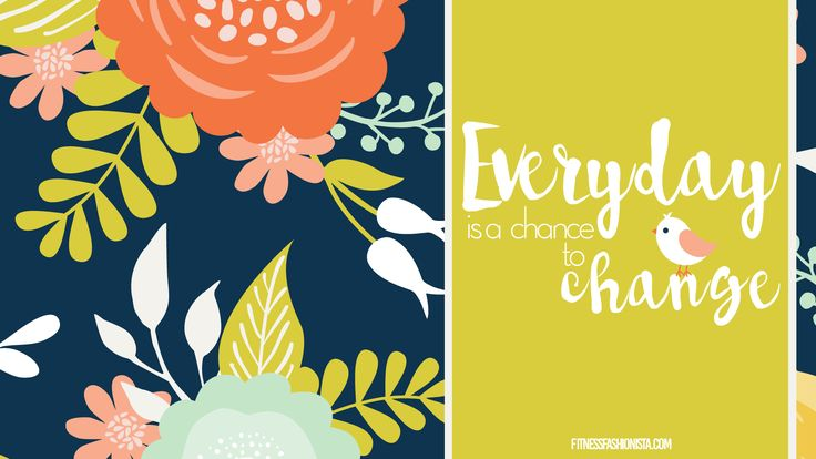 Everyday-is-a-Chance-to-Change-Desktop-Background