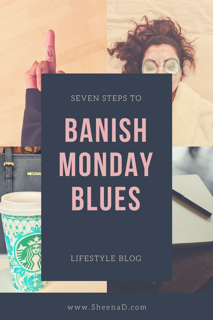 7 Steps to take Monday's from Bleh to oh so amazing!  Wellness blog post