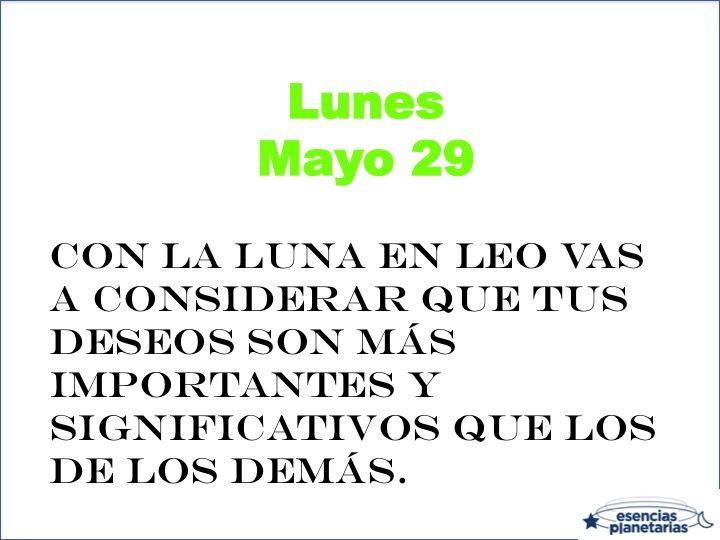 Consejo astrológico para el lunes 29 de mayo de 2017 #consejo #astrologia #Leo #Luna #sueños