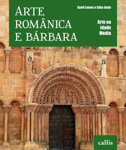 Em 'Arte Românica e Bárbara', conheceremos um pouco mais dos bárbaros, esses guerreiros nômades que assimilaram muito dos povos conquistados por eles, mas que também introduziram seus costumes e traços culturais.