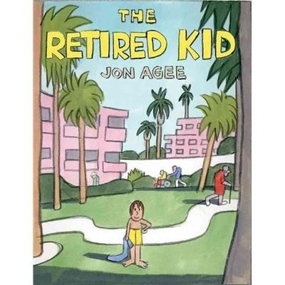 The Retired Kid, by Jon Agee: Retirement Kids Amazons, Fantastic Book, Age 2008, Retirement Kidamazon, Kids Reminder, Book Pick, Jon Age, Children Book, Pictures Book