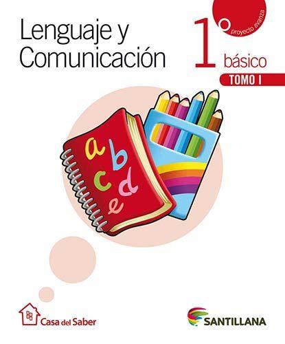 Lenguaje 1 básico Casa del Saber | Santillana Chile