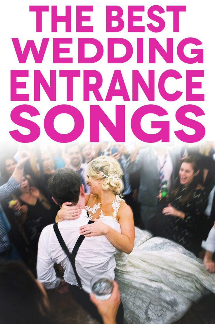 Wedding Entrance Songs To Get The Party Started in 2020