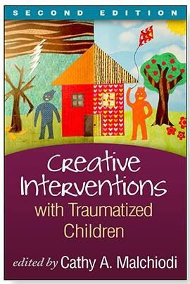 Creative Interventions with Traumatized Children | Guilford Press...art therapy and EMDR, disaster relief/ mass violence, music therapy for self regulation, mindfulness and expressive arts and more!