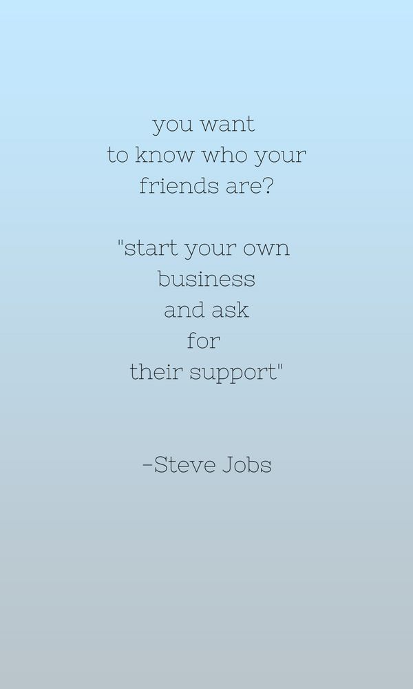 How To Support Your Friends Small Businesses Without Buying Anything Fizldizl Supportive Friends Quotes Support Small Business Quotes Small Business Quotes