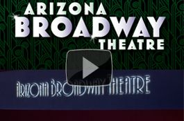 Arizona Theatre Company | Arizona Broadway Theatre