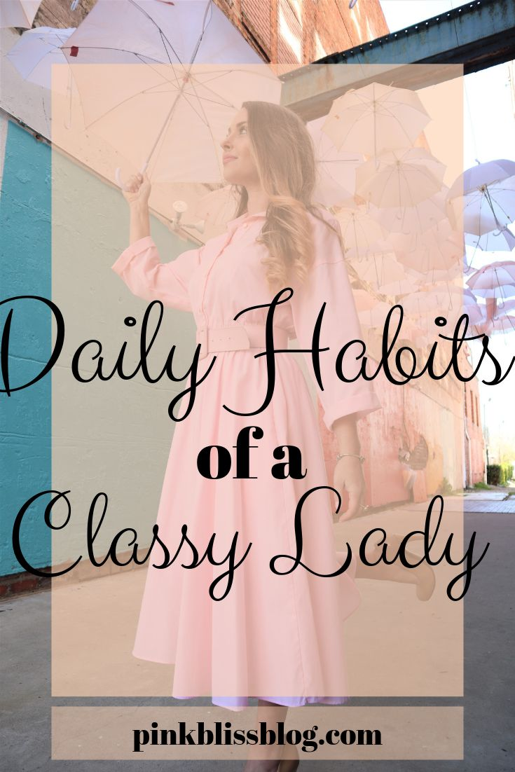 Daily Habits of a Classy Lady
