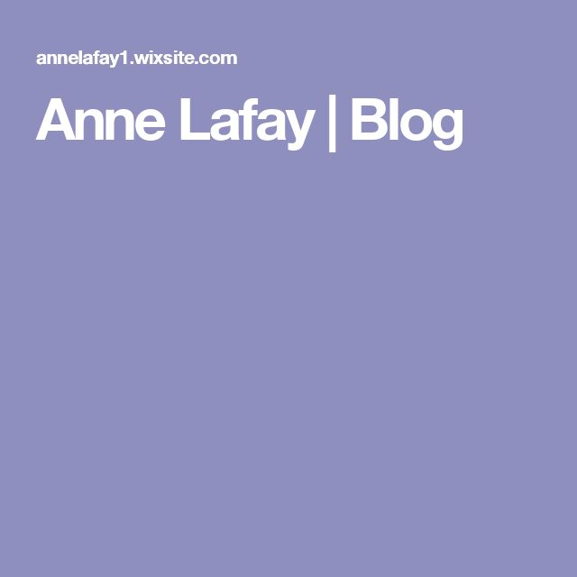 Anne Lafay | Blog